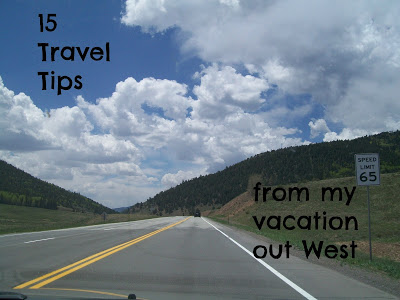 15 Travel Tips from My Vacation