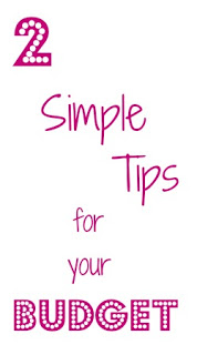 2 Simple Tips for Budgeting