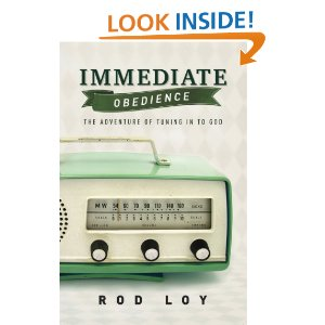 "Bailey's Book Review: ""Immediate Obedience"" by Rod Loy"