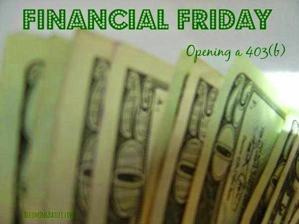 Financial Friday: I opened a 403(b)