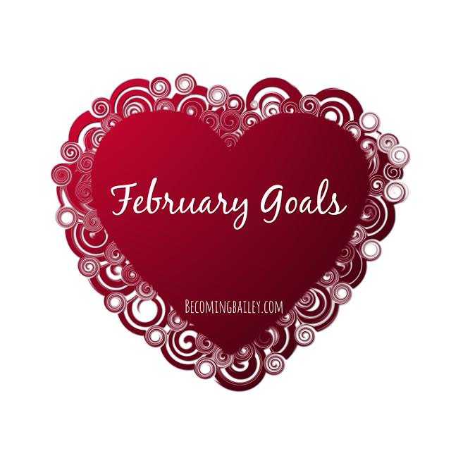 Goals {February 2016}