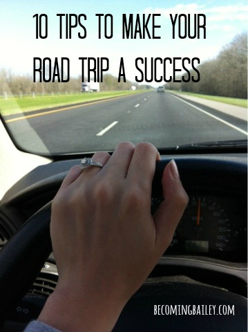 10 Road Trip Tips, Road Trips, Successful Road Trip, Road Trip Survival Guide