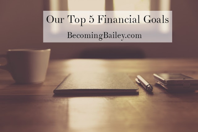 Our Top 5 Financial Goals