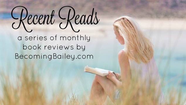Recent Reads {March 2017}