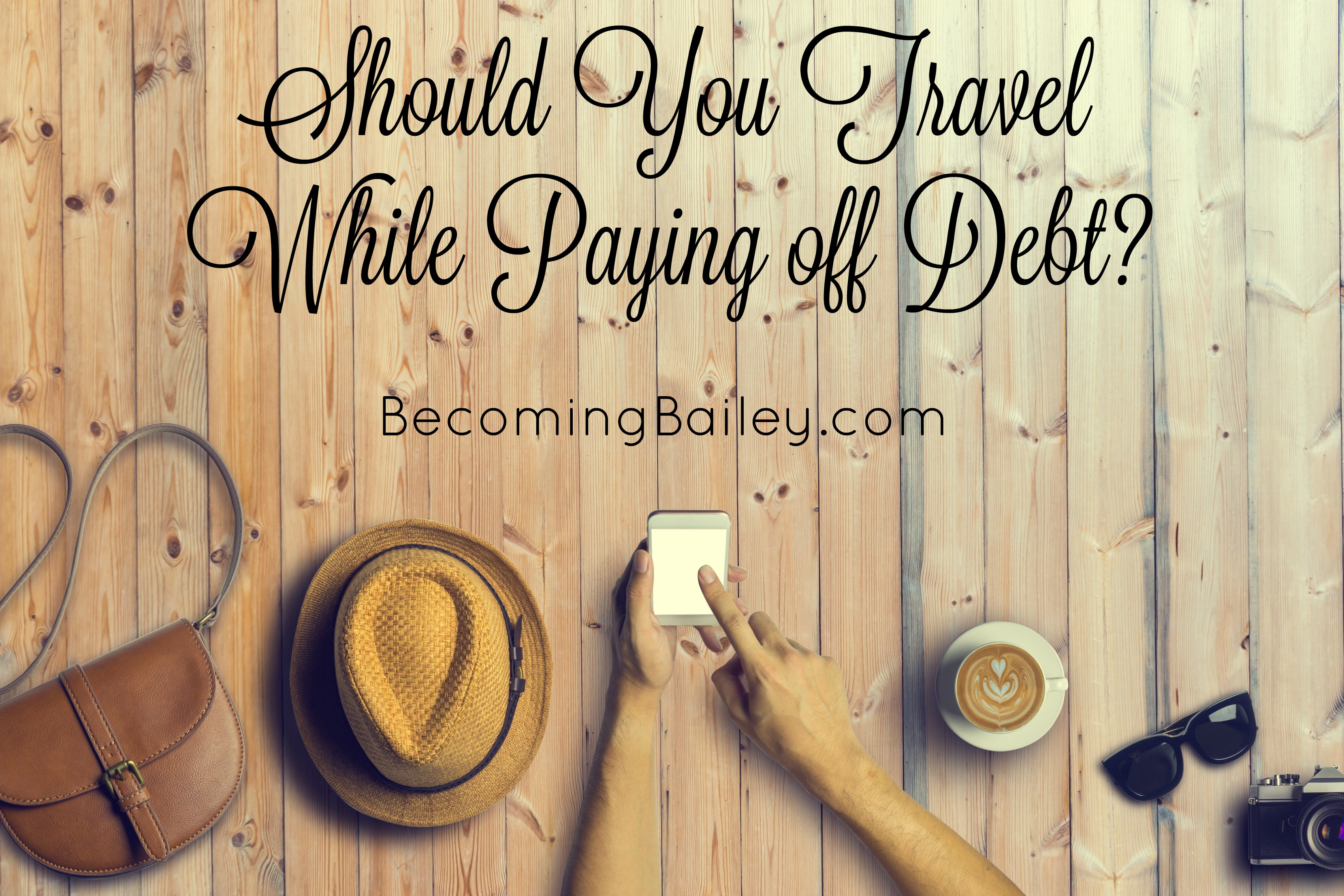 Should You Travel When You're in Debt?