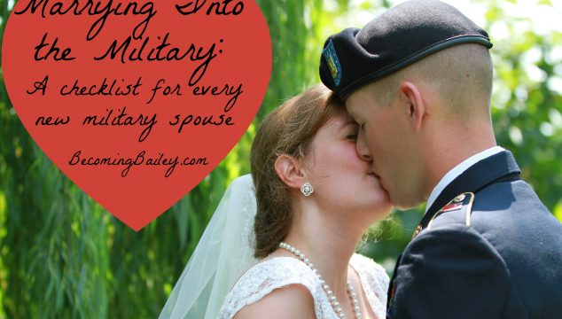Marrying into the Military: A Checklist for New Military Spouses