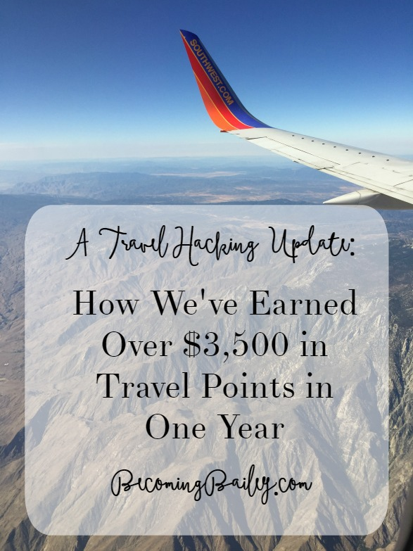 A Travel Hacking Update: How We've Earned Over $3,500 in Travel Points in One Year