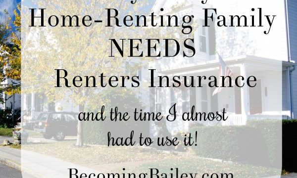 Why Every Home-Renting Family Needs Renters' Insurance