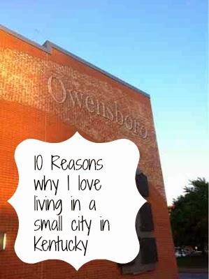 10 Reasons Why I Love Owensboro