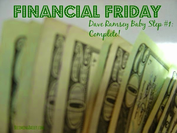 Financial Friday: Dave Ramsey Baby Step One Complete (Again!)