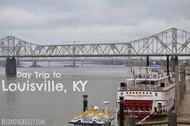 Day Trip to Louisville, KY (with Annaliese from Southern Belle in Training!)