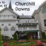 Day Trip to Louisville: Churchill Downs (with Annaliese from Southern Belle in Training!)
