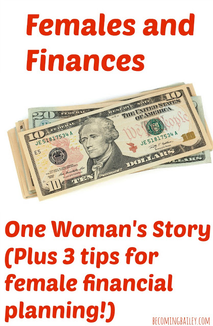 Females and Finances: One Woman's Story