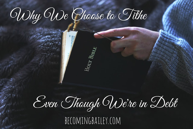 Why We Choose to Tithe Even Though We're in Debt