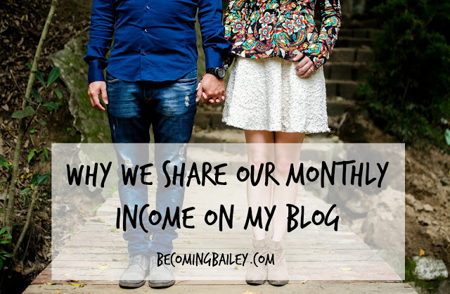 Why My Husband and I Share Our Monthly Income on My Blog
