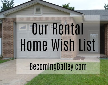 Our Rental Home Wish List