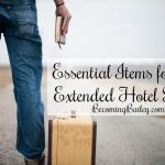 Favorite Items for an Extended Hotel Stay