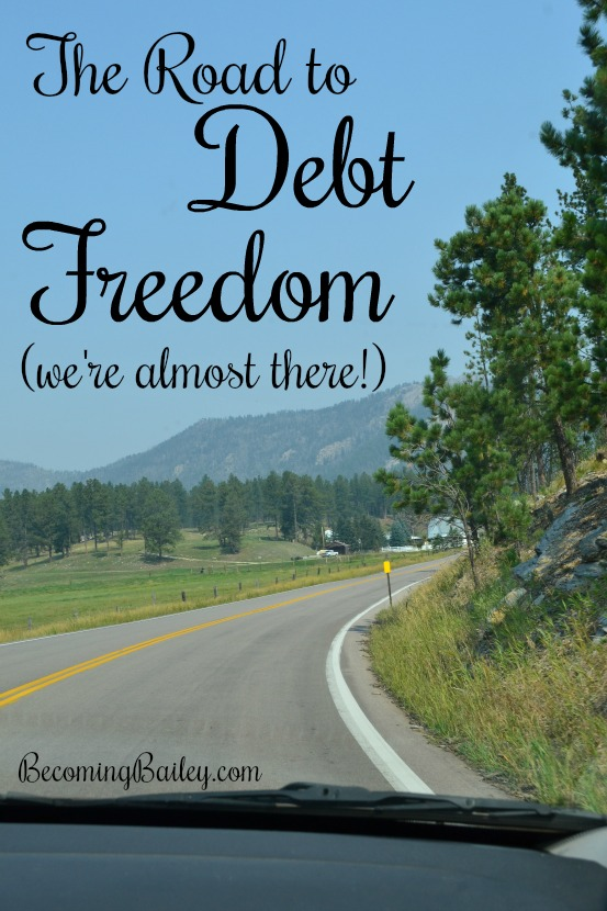 The Road to Debt Freedom.... we're almost there!