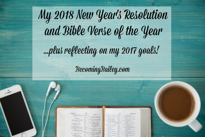 2018 New Year\'s Resolutions + Bible Verse of the Year (and a look ...