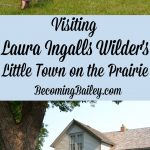 "Visiting Laura Ingalls Wilder's ""Little Town on the Prairie"" in De Smet, South Dakota"