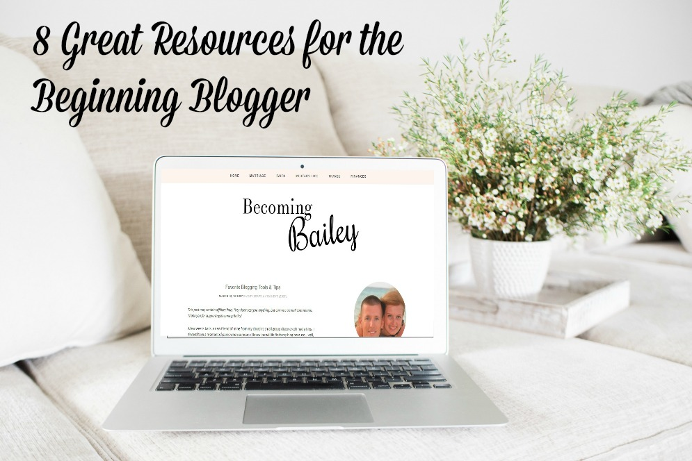 8 Great Resources for the Beginning Blogger