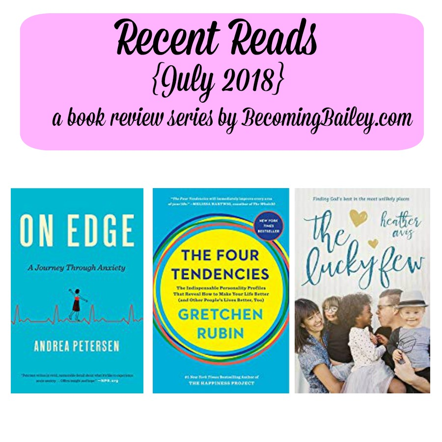 Recent Reads {July 2018}