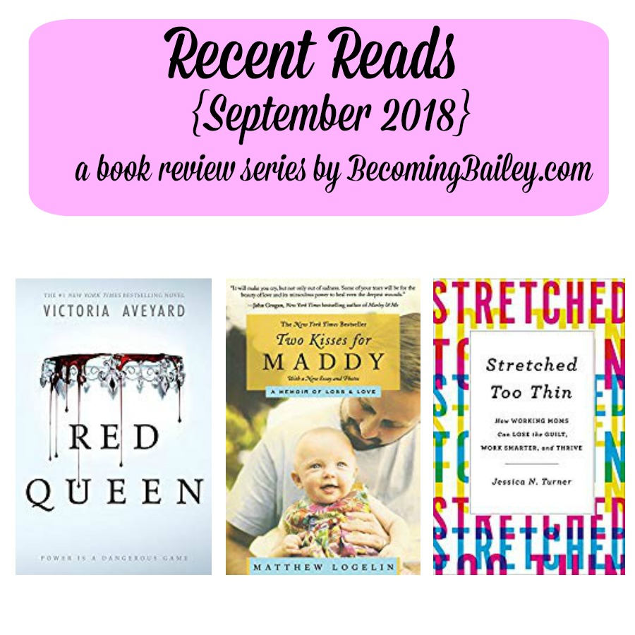 Recent Reads {September 2018}
