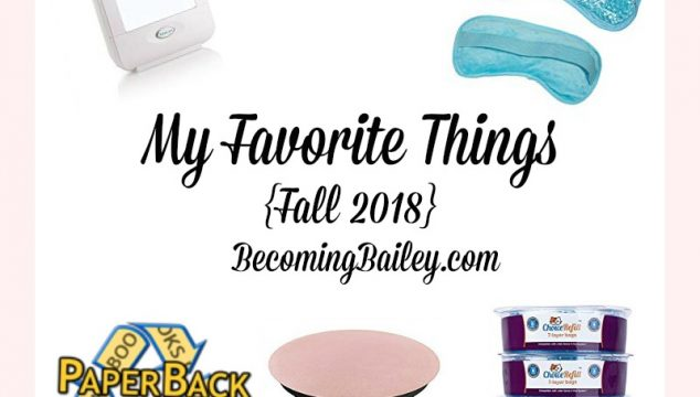 My Favorite Things {Fall 2018}
