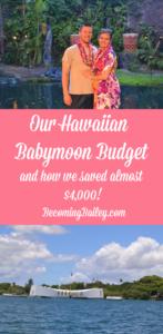 Our Hawaiian Babymoon Budget
